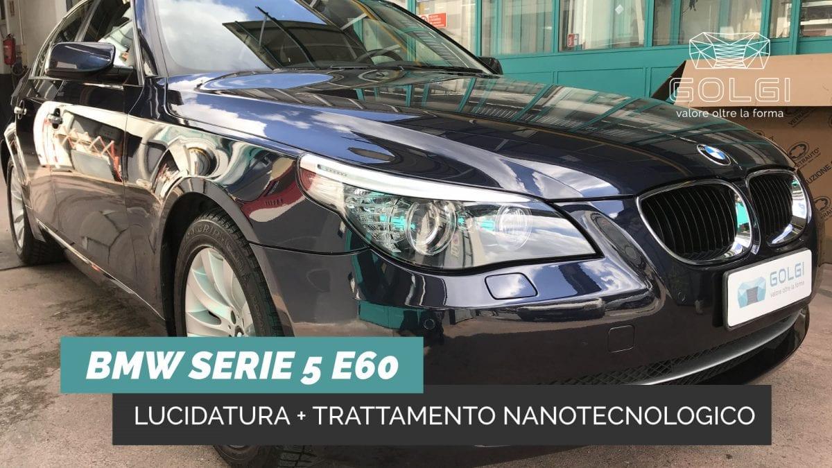 Lucidatura Auto + Trattamento Nanotecnologico - BMW-Serie-5-E60Lucidatura Auto + Trattamento Nanotecnologico - BMW Serie 5 E60