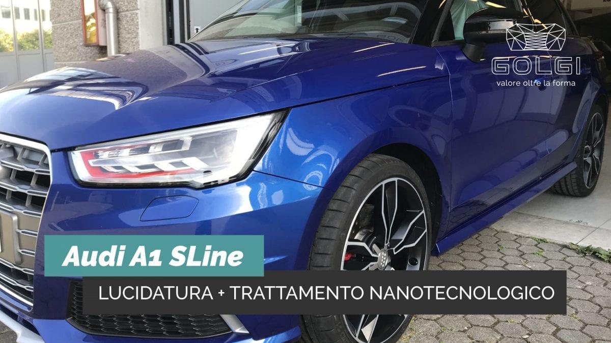 Lucidatura Auto + Trattamento Nanotecnologico - Audi A1 SLine